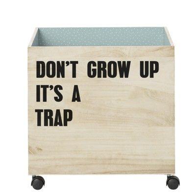 Aufbewahrungsbox aus Holz - Don't grow up... - Bloomingville
